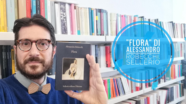 Flora_di_Alessandro_Robecchi